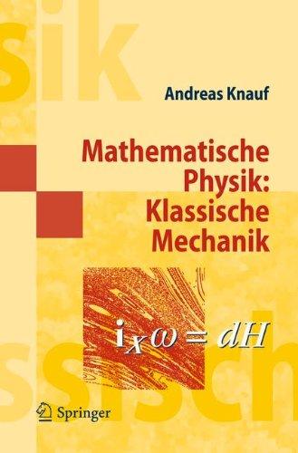 Mathematische Physik: Klassische Mechanik 9783642209772