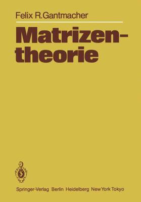 Matrizentheorie 9783642712449