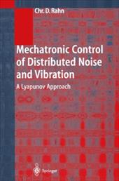 Mechatronic Control of Distributed Noise and Vibration: A Lyapunov Approach 10984986