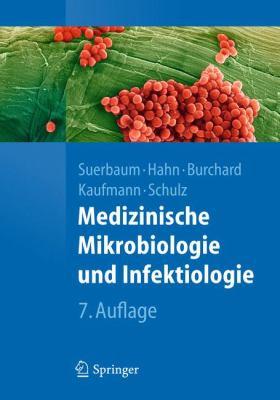 Medizinische Mikrobiologie Und Infektiologie 9783642241666