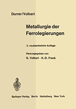 Metallurgie Der Ferrolegierungen 9783642805806
