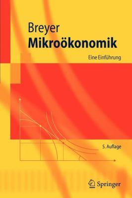 Mikro Konomik: Eine Einf Hrung 9783642221491