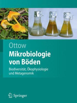 Mikrobiologie Von B Den: Biodiversit T, Kophysiologie Und Metagenomik 9783642008238