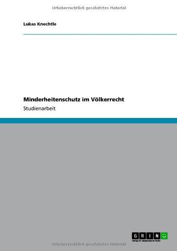 Minderheitenschutz Im V Lkerrecht 9783640763429