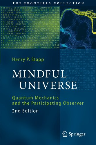 Mindful Universe: Quantum Mechanics and the Participating Observer 9783642180750