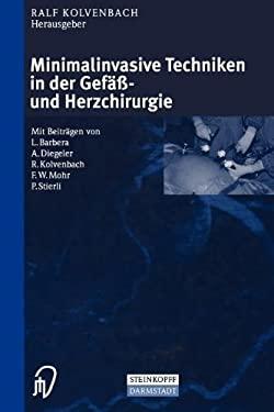 Minimalinvasive Techniken in Der Gef - Und Herzchirurgie 9783642936982