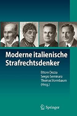 Moderne Italienische Strafrechtsdenker 9783642248382