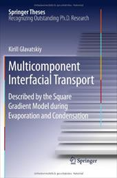Multicomponent Interfacial Transport: Described by the Square Gradient Model During Evaporation and Condensation