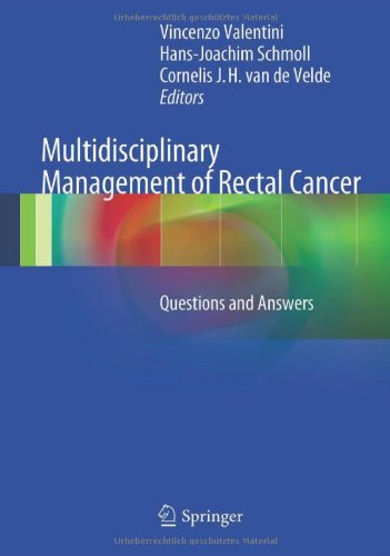 Multidisciplinary Management of Rectal Cancer: Questions and Answers 9783642250040