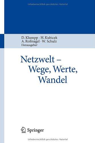 Netzwelt - Wege, Werte, Wandel 9783642050534