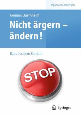 Nicht Rgern - Ndern! Raus Aus Dem Burnout