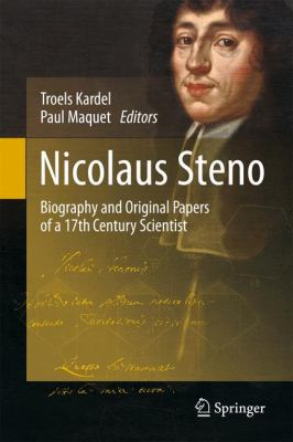 Nicolaus Steno: Biography and Original Papers of a 17th Century Scientist 9783642250781