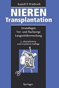 Nierentransplantation: Grundlagen, VOR- Und Nachsorge, Langzeit Berwachung 9783642793158