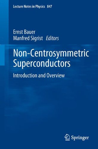 Non-Centrosymmetric Superconductors: Introduction and Overview 9783642246234