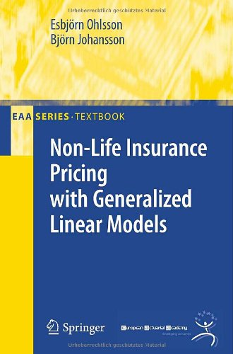 Non-Life Insurance Pricing with Generalized Linear Models 9783642107900