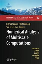 Numerical Analysis of Multiscale Computations: Proceedings of a Winter Workshop at the Banff International Research Station 2009 21667975