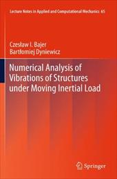 Numerical Analysis of Vibrations of Structures Under Moving Inertial Load 18131614