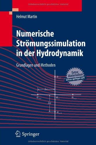Numerische Str Mungssimulation in Der Hydrodynamik: Grundlagen Und Methoden 9783642172076