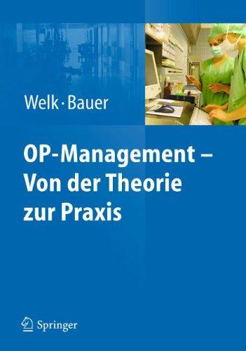 Op-Management Von Der Theorie Zur Praxis 9783642169960