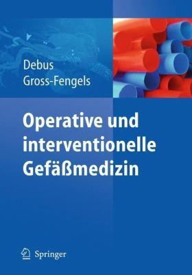 Operative Und Interventionelle Gef Medizin 9783642017087
