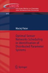 Optimal Sensor Networks Scheduling in Identification of Distributed Parameter Systems 18474566