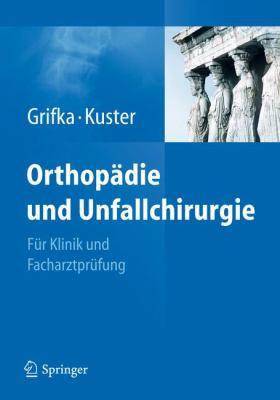 Orthop Die Und Unfallchirurgie 9783642131103