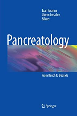 Pancreatology: From Bench to Bedside 9783642001512