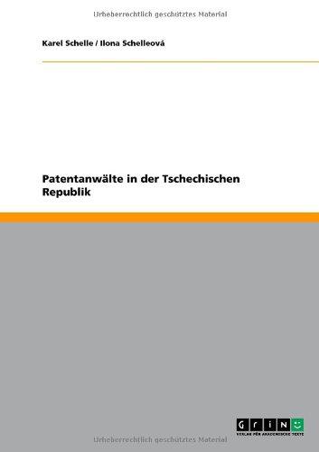 Patentanw Lte in Der Tschechischen Republik 9783640655137