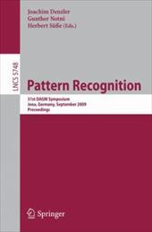Pattern Recognition: 31st DAGM Symposium, Jena, Germany, September 9-11, 2009, Proceedings