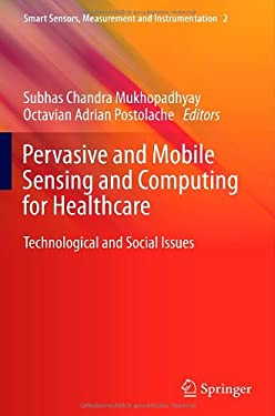 Pervasive and Mobile Sensing and Computing for Healthcare: Technological and Social Issues