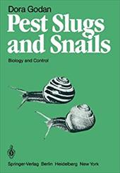 Pest Slugs and Snails: Biology and Control 19316587