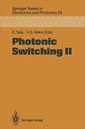 Photonic Switching II: Proceedings of the International Topical Meeting, Kobe, Japan, April 12 14, 1990 19318179