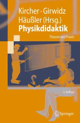 Physikdidaktik: Theorie Und Praxis 9783642016011