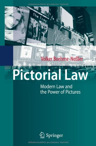 Pictorial Law: Modern Law and the Power of Pictures 9783642118883