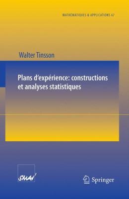 Plans D'Exp Rience: Constructions Et Analyses Statistiques 9783642114717