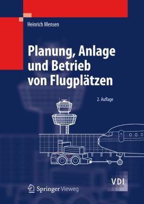 Planung, Anlage Und Betrieb Von Flugpl Tzen 9783642258619