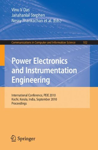 Power Electronics and Instrumentation Engineering: International Conference, PEIE 2010, Kochi, Kerala, India, September 7-9, 2010, Proceedings - Das, Vinu V. / Stephen, Janahallal / Thankachan, Nessy