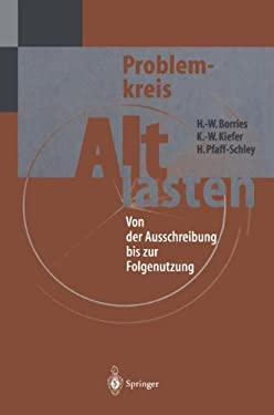 Problemkreis Altlasten: Von Der Ausschreibung Bis Zur Folgenutzung 9783642796876