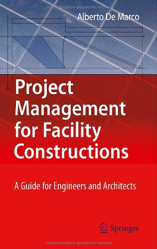 Project Management for Facility Constructions: A Guide for Engineers and Architects
