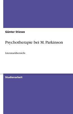 Psychotherapie Bei M. Parkinson 9783640458738