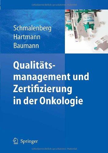 Qualit Tsmanagement Und Zertifizierung in Der Onkologie 9783642128394