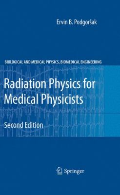 Radiation Physics for Medical Physicists 9783642008740