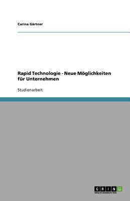 Rapid Technologie - Neue M Glichkeiten F R Unternehmen 9783640851201