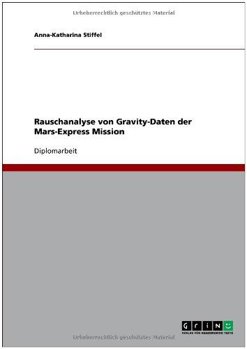 Rauschanalyse Von Gravity-Daten Der Mars-Express Mission 9783640626205
