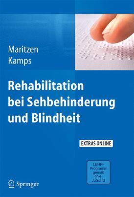 Rehabilitation Bei Sehbehinderung Und Blindheit 9783642298684