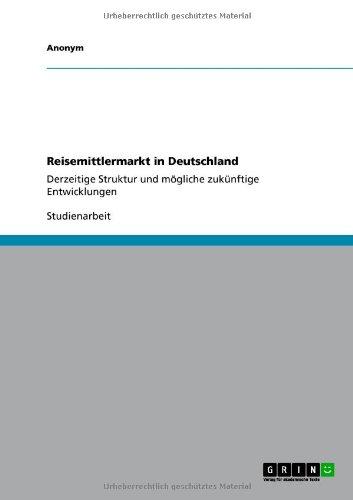Reisemittlermarkt in Deutschland 9783640637621