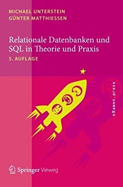 Relationale Datenbanken Und SQL in Theorie Und Praxis 9783642289859