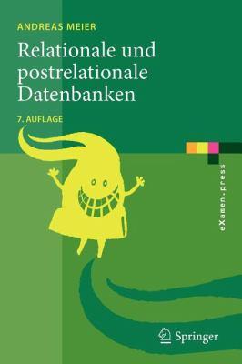 Relationale Und Postrelationale Datenbanken 9783642052552