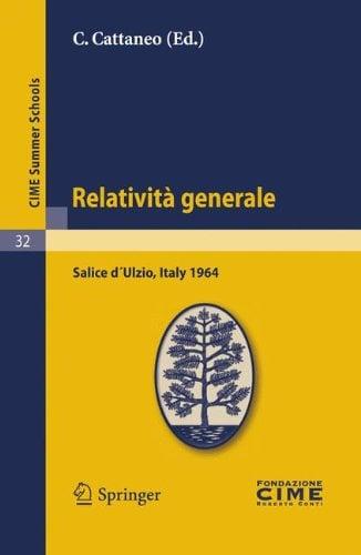 Relativita Generale: Salice D'Ulzio, Italy 1964 9783642110207