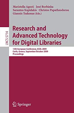 Research and Advanced Technology for Digital Libraries: 13th European Conference, ECDL 2009 Corfu, Greece, September 27 - October 2, 2009 Proceedings 9783642043451